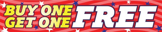 """Buy One Get One Free"" Banner 2' x10' (Patriotic Red)"